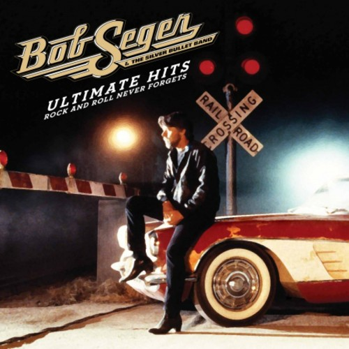 Ultimate Hits: Rock and Roll Never Forgets