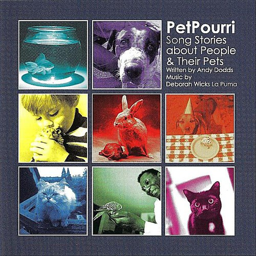 Petpourri: Song Stories About People & Their Pets