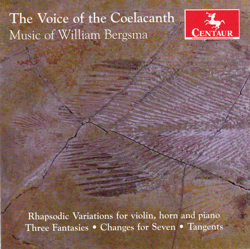 Voice of the Coelacanth-Music of William Bergsma