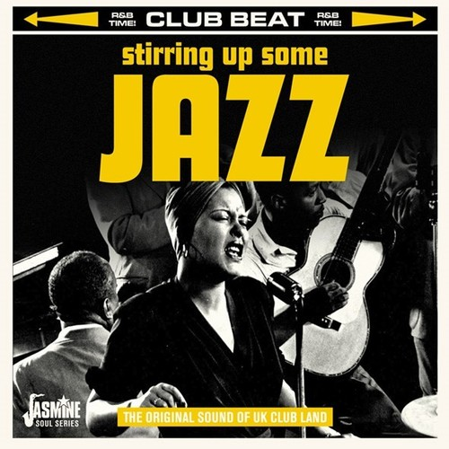 Stirring Up Some Jazz: The Original Sound Of UK Club Land /  Various [Import]