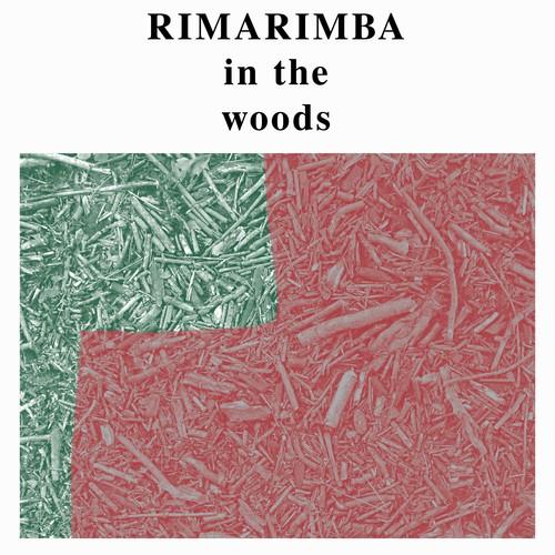 Rimarimba-In the Woods