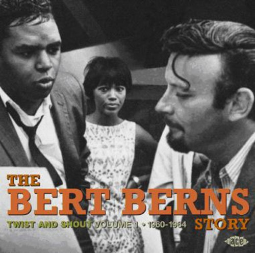 Twist and Shout: The Bert Berns Story, Vol. 1 - 1960-1964 [Import]