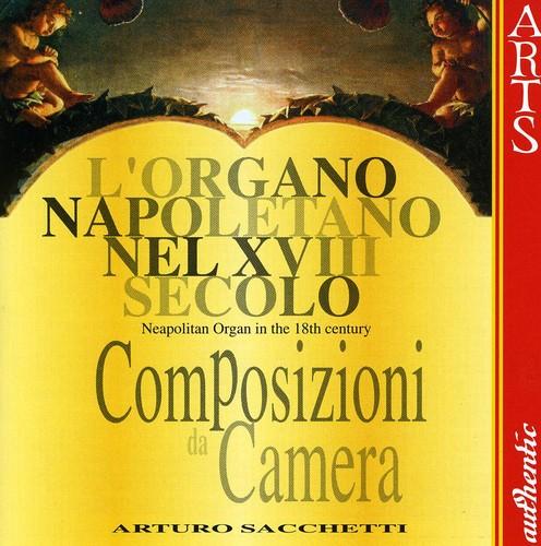 Neapolitan Organ in the 18th Century 1 /  Various