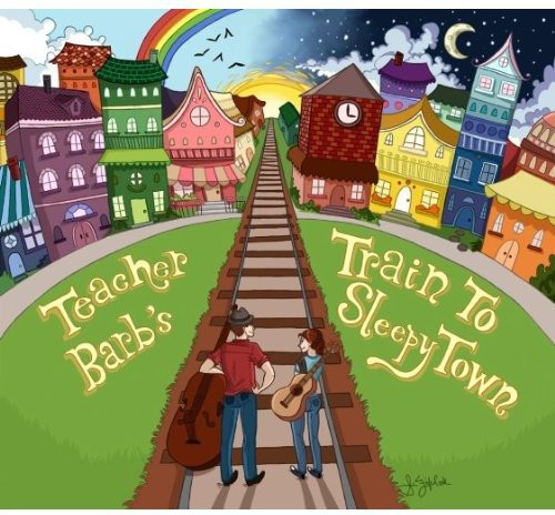 Teacher Barb's Train to Sleepy Town