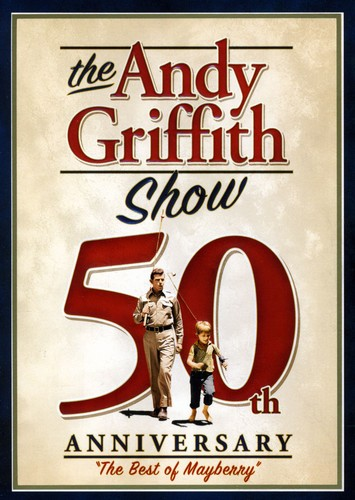 The Andy Griffith Show: 50th Anniversary: The Best of Mayberry