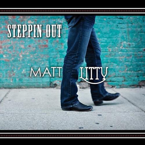 Matt Litty Steppin Out