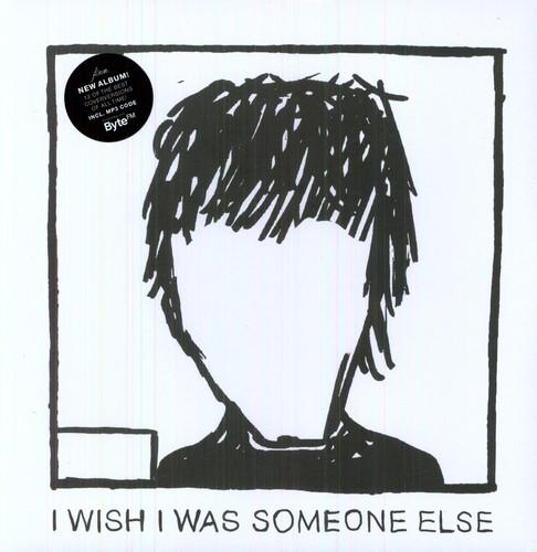 I Wish I Was Someone Else [Import]
