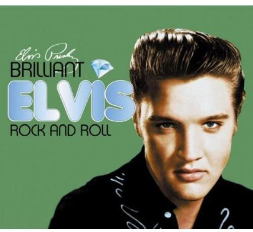 Brilliant Elvis: Rock & Roll