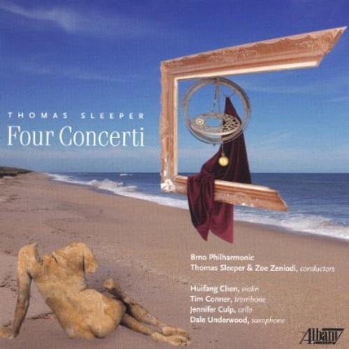 Thomas Sleeper: Four Concerti