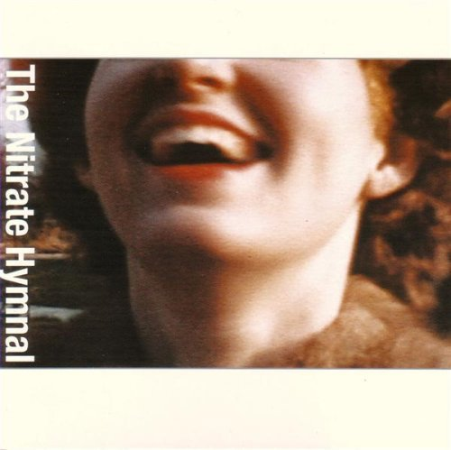 The Nitrate Hymnal