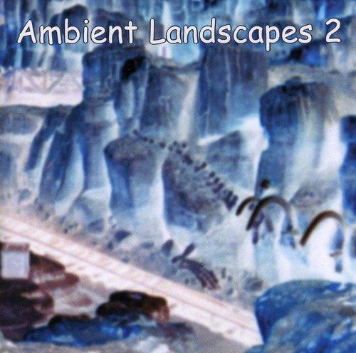 Ambient Landscapes 2