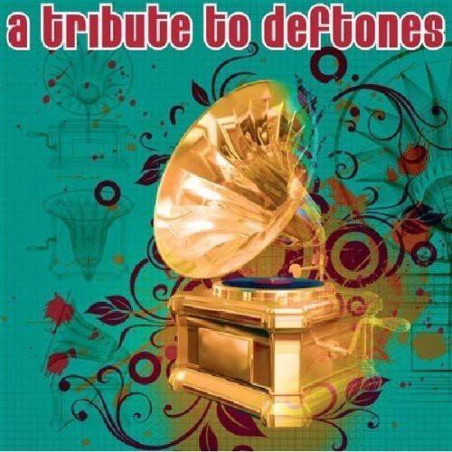 A Tribute To Deftones