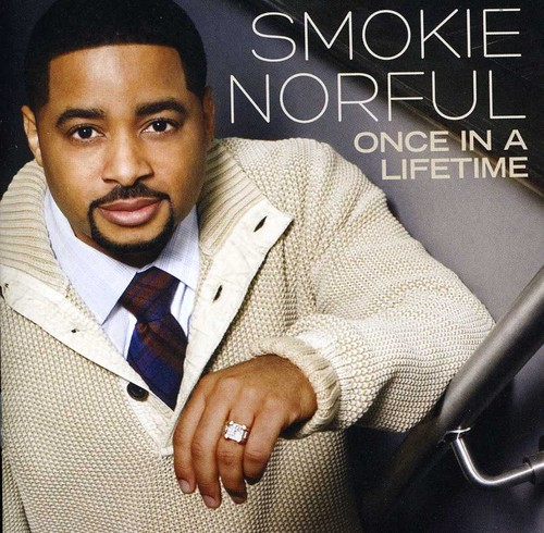 Smokie Norful-Once in a Lifetime