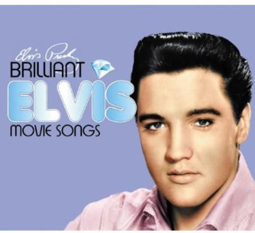 Brilliant Elvis: Movie Songs