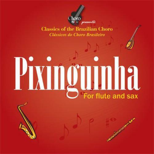 Pixinguinha Para Flauta & Saxofone /  Various [Import]