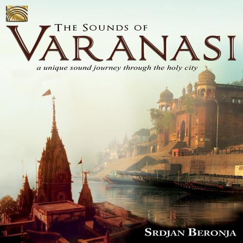 The Sounds of Varanasi-A Unique Sound Journey