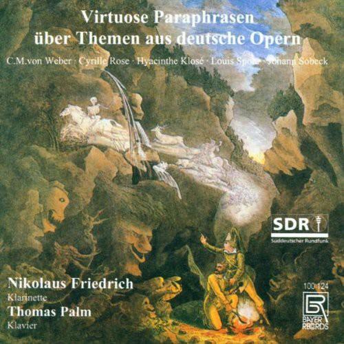 Virtuoso Paraphrases of German Operas