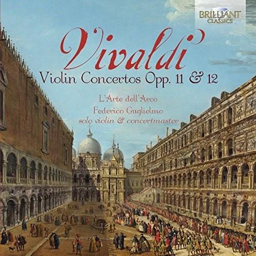 Vivaldi: Concertos Opp 11 & 12