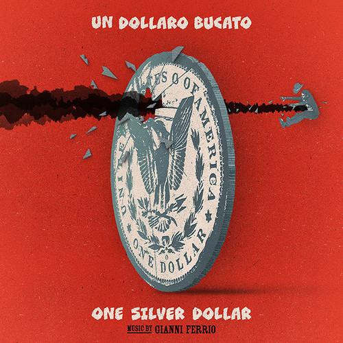 Un Dollaro Bucato (Blood for a Silver Dollar) (Original Soundtrack)