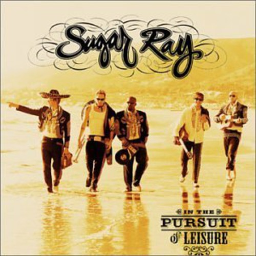 Sugar Ray-In the Pursuit of Leisure