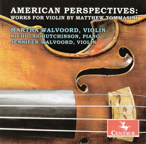 Works for Violin By Matthew Tommasini