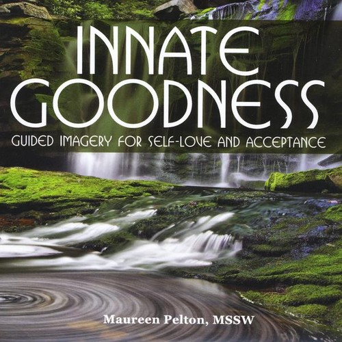 Innate Goodness: Guided Imagery for Self-Love & AC