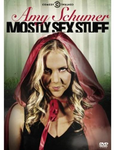 Amy Schumer: Mostly Sex Stuff