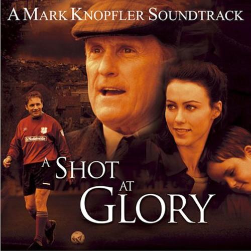 Shot at Glory-A Shot at Glory (Original Soundtrack)