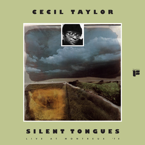 Silent Tongues , Cecil Taylor
