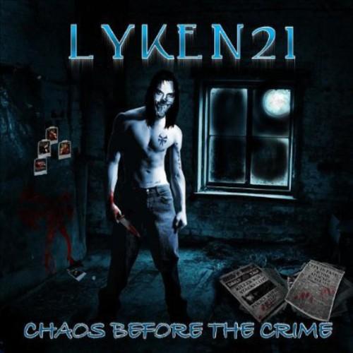 Chaos B4 the Crime