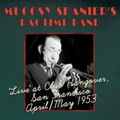 Live at Club Hangover April /  May 1953