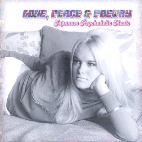 Love Peace & Poetry 4: Japanese Psychedelic /  Var