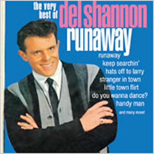 Runaway /  The Very Best Of Del Shannon
