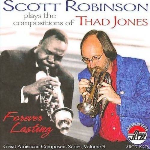 Plays The Compositions Of Thad Jones: Forever Lasting