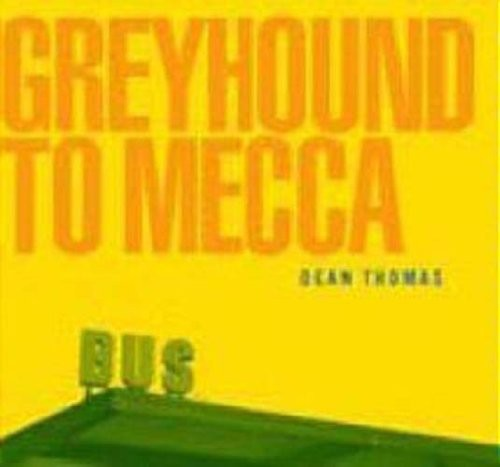 Greyhound to Mecca [Import]