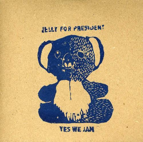 Jelly for President: Yes We Jam