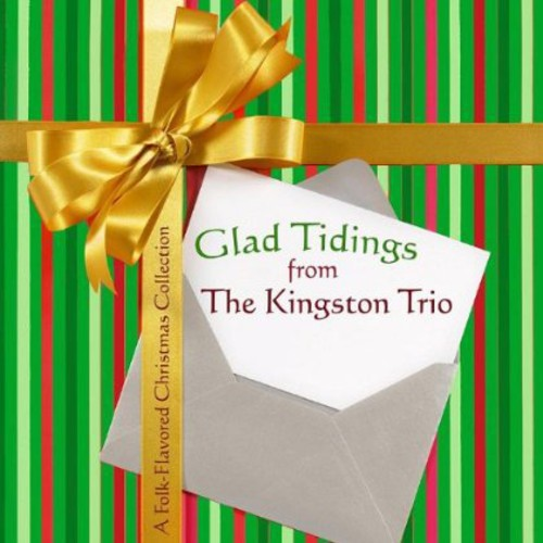 Glad Tidings from the Kingston Trio