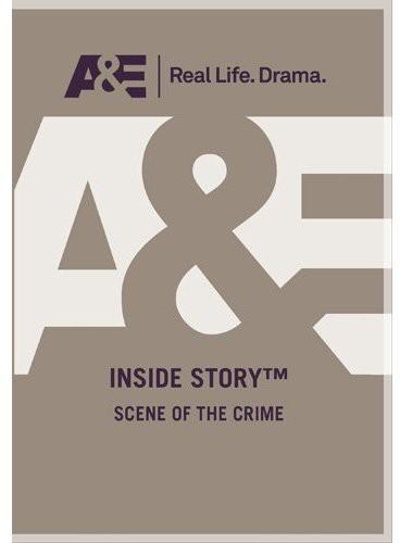 Inside Story: Scene of the Crime