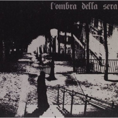 L'ombra Della Sera [Import]