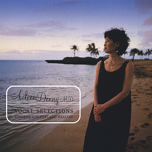 Vocal Selections/  Songs of Comfort & Healing
