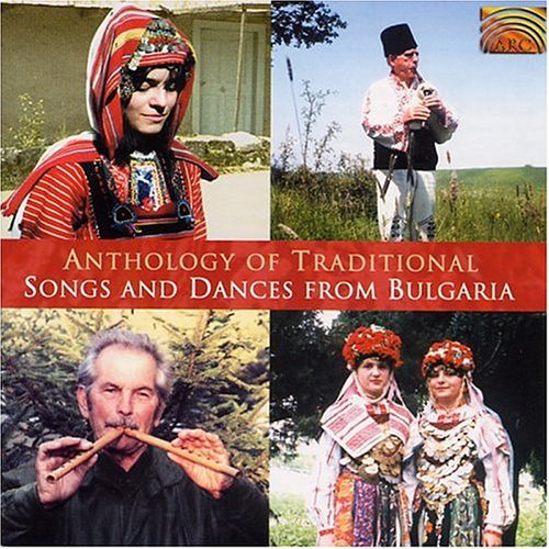 Anthology Traditional Songs & Dances Bulgaria /  Various
