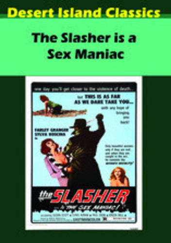 The Slasher Is a Sex Maniac