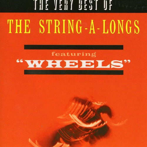 Very Best of Featuring Wheels
