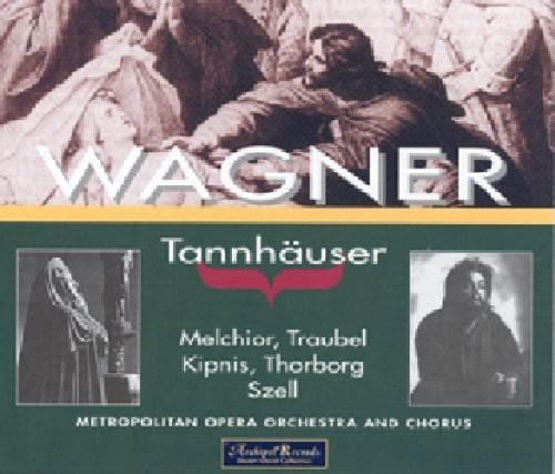Tannhauser: Melchior-Traubel
