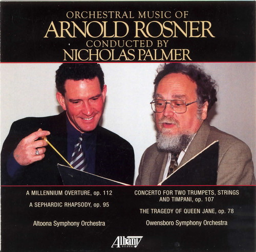Orchestral Music of Arnold Rosner 1