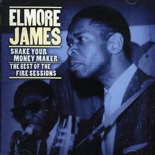Shake Your Money Maker: Fire Sessions