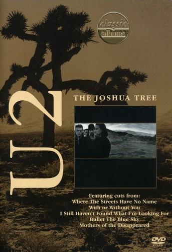 Classic Albums: U2: The Joshua Tree