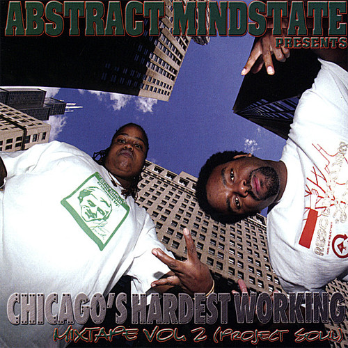 Chicago's Hardest Working Mixtape 2
