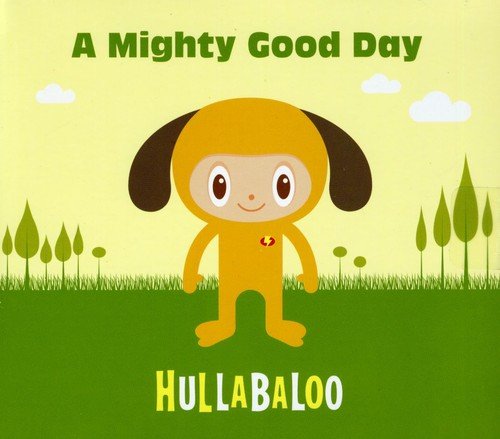 A Mighty Good Day