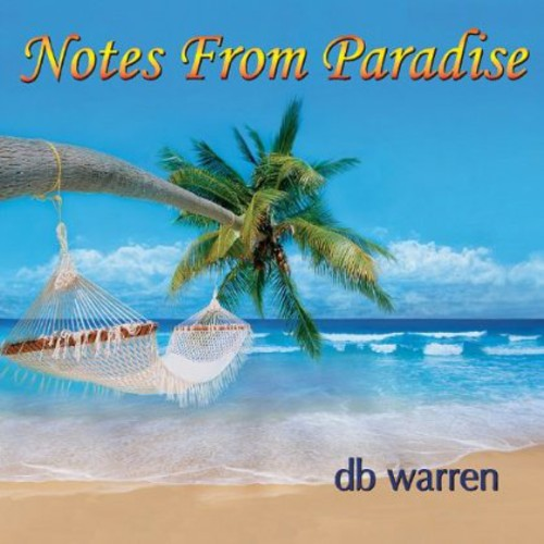 Notes from Paradise